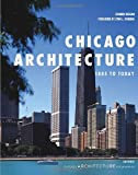 img - for Chicago Architecture: 1885 to Today (Universe Architecture Series) book / textbook / text book