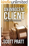 An Innocent Client (Joe Dillard Series Book 1)