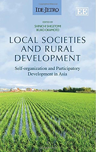 Local Societies and Rural Development: Self-Organization and Participatory Development in Asia