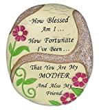 Mom Plaque - Desktop Plaque with a Flower Design - How Blessed Am I.. How Fortunate I've Been... That You Are My Mother and Also My Friend - Mother's Day Gifts - Gifts for Mom - Gifts for Her - Mother in Law - Grandma Gifts