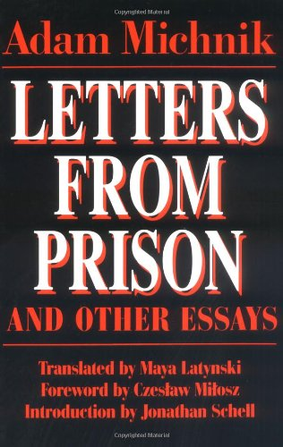 Letters from Prison and Other Essays (Society and Culture...