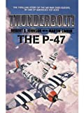 img - for Thunderbolt, The P-47 book / textbook / text book