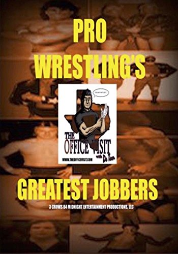 Greatest Jobbers of Pro Wrestling
