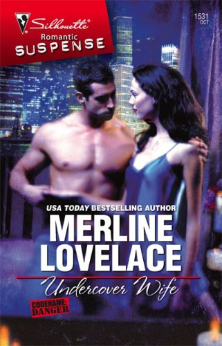 Undercover Wife (Silhouette Intimate Moments), MERLINE LOVELACE