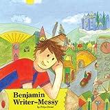 Benjamin Writer-Messyby Priya Desai