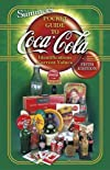 B. J. Summer's Guide to Coca-cola: Identifications, Current Values (B J Summer's Guide to Coca Cola Identification)