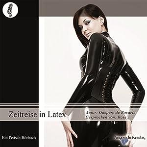 Zeitreise in Latex Audiobook