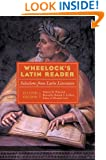 Wheelock's Latin Reader, 2e: Selections from Latin Literature (The Wheelock's Latin series)
