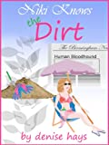Niki Knows the Dirt (Niki Edgar Mysteries)