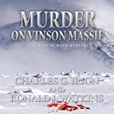 img - for Murder on Vinson Massif: A Summit Murder Mystery, Book 6 book / textbook / text book