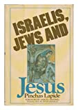 Israelis, Jews, and Jesus (0385134339) by Lapide, Pinchas