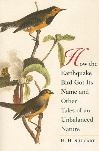 How the Earthquake Bird Got Its Name and Other Tales of...