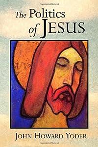 "Cover of ""The Politics of Jesus"""