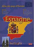 echange, troc Françoise Gilles - Atlas des pays d'Europe : Espagne
