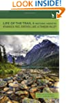 Life of the Trail 6: Historic Hikes t...