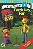 img - for Sid the Science Kid: Earth Day Fun (I Can Read Book 1) book / textbook / text book