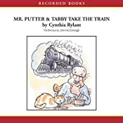 Mr. Putter and Tabby Take the Train | Cynthia Rylant