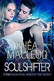 Soulshifter (Sunwalker Saga: Soulshifter Trilogy Book 3)