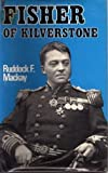 img - for Fisher of Kilverstone by Ruddock Finlay Mackay (1974-01-31) book / textbook / text book