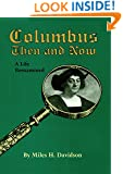 Columbus Then and Now: A Life Reexamined (Michigan Monograph Series in)