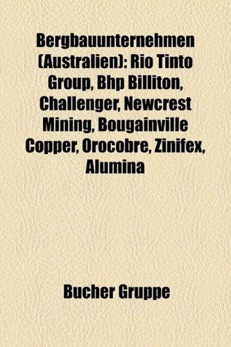 bergbauunternehmen-australien-rio-tinto-group-bhp-billiton-challenger-newcrest-mining-bougainville-c