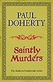 Saintly Murders (Kathryn Swinbrooke 5) (Kathryn Swinbrooke Medieval Mysteries)