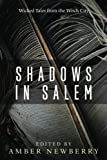 img - for Shadows in Salem: Wicked Tales from the Witch City book / textbook / text book
