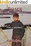 Roma: Charlie and Poppy (Roma ~ Charl...
