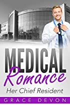 Medical Romance: Her Chief Resident (baily Mills Hosptial Book 1, Doctor Romance, Contemporary Romance)