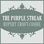 The Purple Streak | Rupert Croft-Cooke
