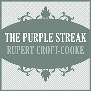 The Purple Streak | [Rupert Croft-Cooke]