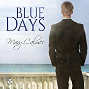 Blue Days | [Mary Calmes]