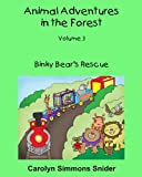 img - for Binky Bear's Rescue (Animal Adventures in the Forest) (Volume 3) book / textbook / text book