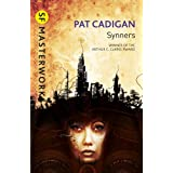 Synners (S.F. MASTERWORKS)by Pat Cadigan