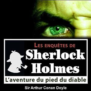 L'aventure du pied du diable (Les enquêtes de Sherlock Holmes 43) | Livre audio