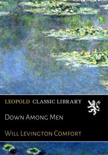 Down Among Men