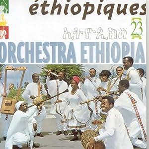 Ethiopiques, Vol. 23: Orchestra Ethiopia (1963-1975)