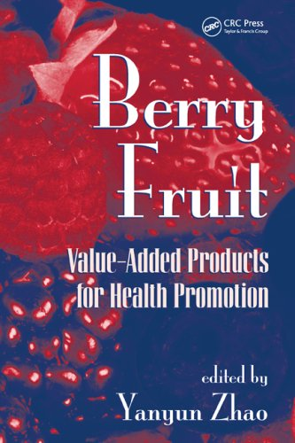 Berry Fruit: Value-Added Products For Health Promotion (Food Science And Technology)