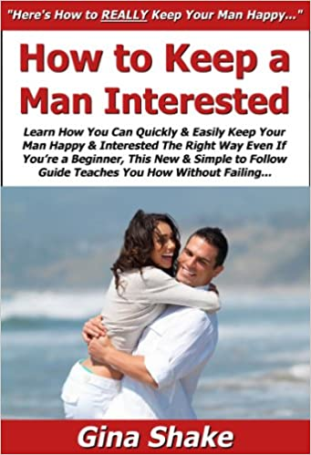 How To Keep A Man Keen