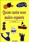 Quem Canta Seus Males Espanta ( + CD ) - 9788573400540
