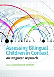 img - for Assessing Bilingual Children in Context: An Integrated Approach (School Psychology Book Series) (School Psychology (APA)) book / textbook / text book