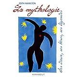 La mythologie : Ses dieux, ses h�ros, ses l�gendespar Edith Hamilton