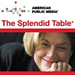 The Splendid Table, The Art of Cupping, January 22, 2010 | Lynne Rossetto Kasper