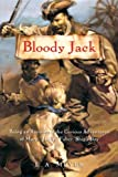 """Bloody Jack: Being an Account of the Curious Adventures of Mary """"Jacky"""" Faber, Ships Boy (Bloody Jack Adventures)"""