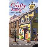 A Crafty Killing (Victoria Square Mystery) ~ Lorraine Bartlett