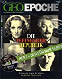 Geo Epoche 27/07: Weimarer Republik- Drama und Magie der ersten deutschen Demokratie (mit DVD)