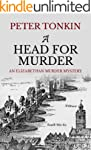A Head for Murder (An Elizabethan Mur...