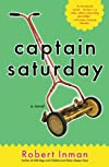 Captain Saturday: A Novel