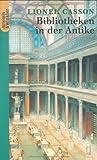 Bibliotheken in der Antike. (3538071349) by Lionel Casson
