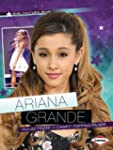 Pop Culture Bios:Ariana Grande: From...